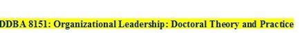 DDBA 8151 Week 3 Taxonomy of Leadership Theories