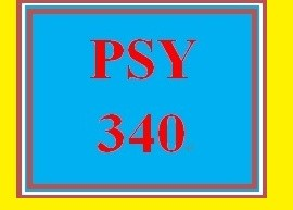 PSY 340 Week 3 Individual Assignment Neurological Structures and Functions Tutorial and Worksheet