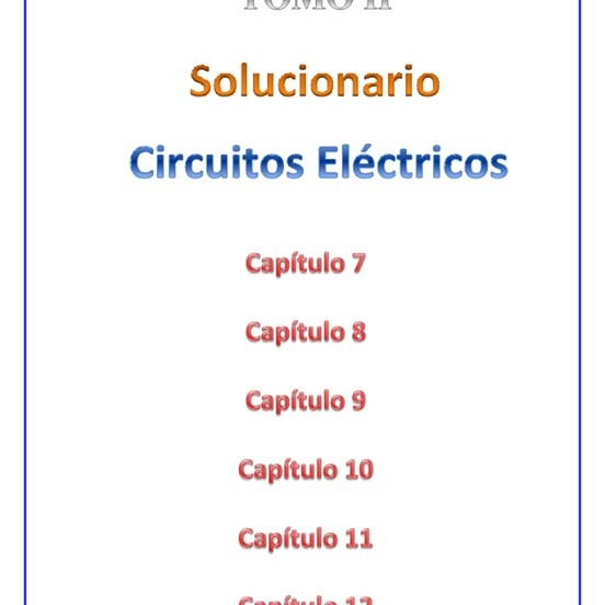 Solucionario de Circuitos Eléctricos de Joseph A. Edminister - TOMO II