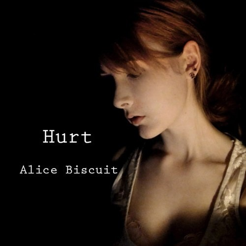 Hurt - Nine Inch Nail cover by Alice Biscuit