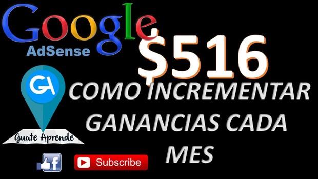 GUATE APRENDE 100% COMPLETO - GANAR DINERO CON ADSENSE 2016