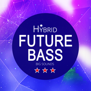 Big Sounds Hybrid Future Bass