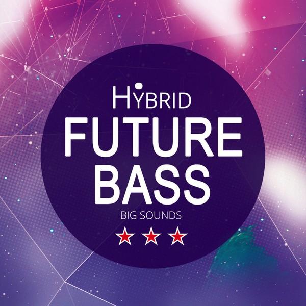 Big Sounds Hybrid Future Bass