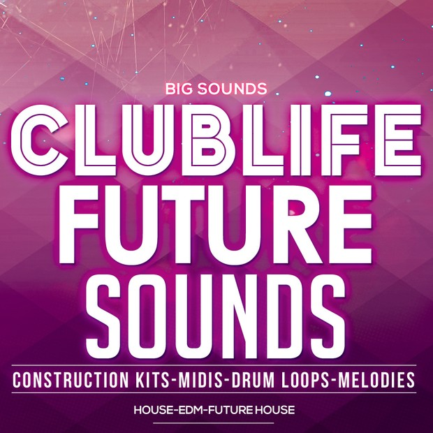 Big Sounds ClubLife Future Sounds