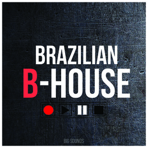 Big Sounds Brazilian B-House