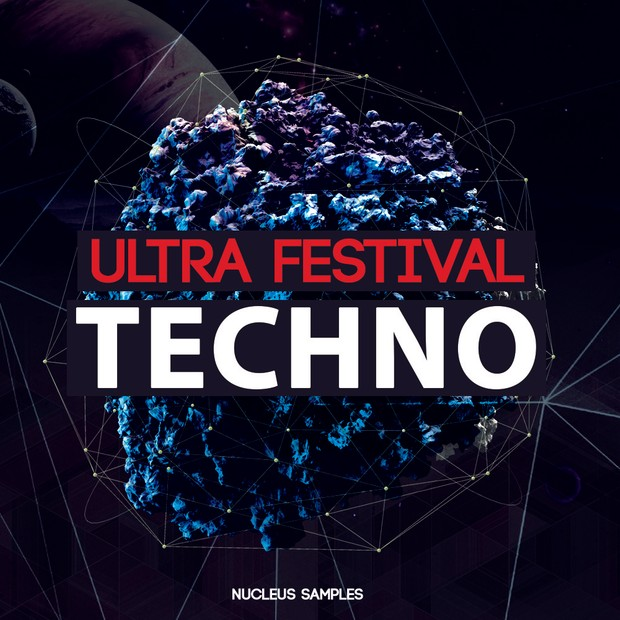 Nucleus Samples Ultra Festival Techno