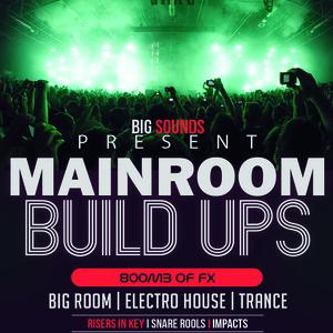 Big Sounds Mainroom Build Ups