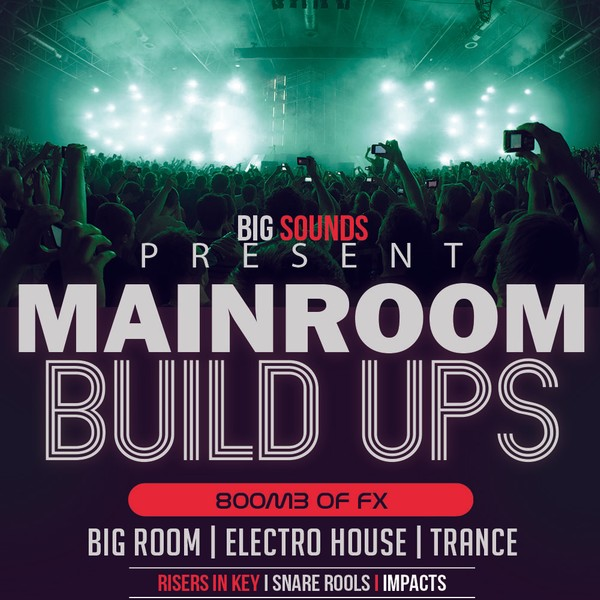 Big Sounds Mainroom Build Ups