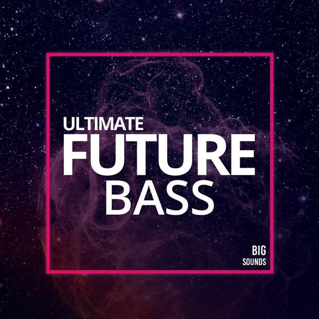 Big Sounds Ultimate Future Bass