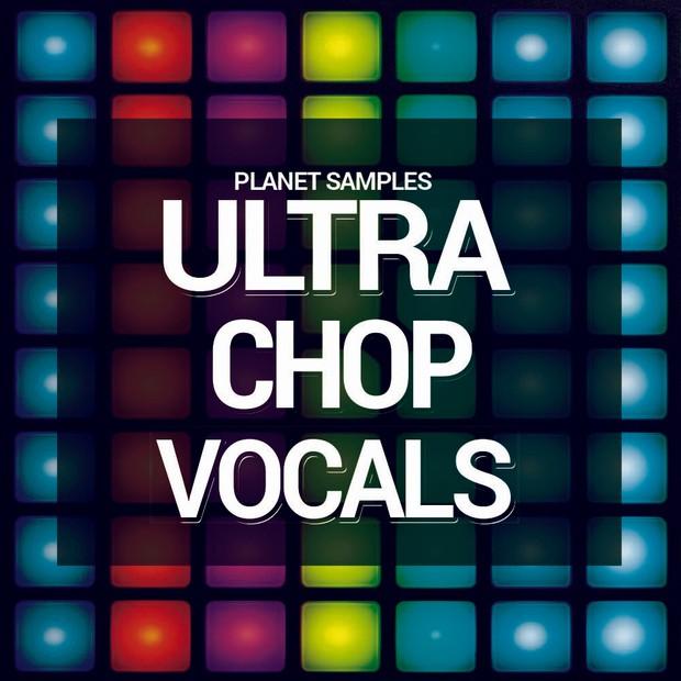 Planet Samples Ultra Chop Vocals