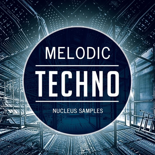 Nucleus Samples Melodic Techno