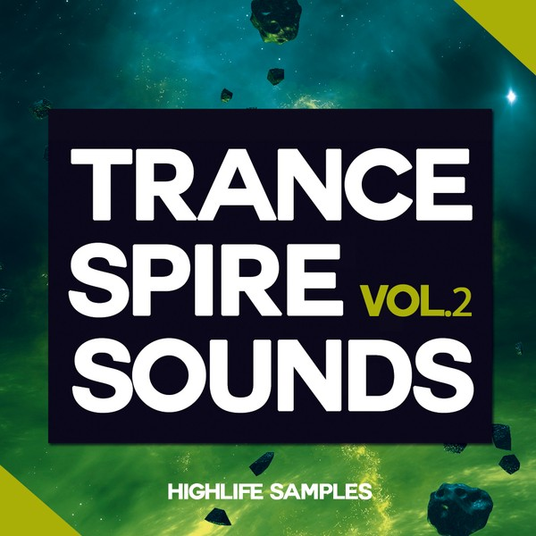 HighLife Samples Trance Spire Sounds Vol.2