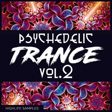 HighLife Samples Psychedelic Trance Vol.2