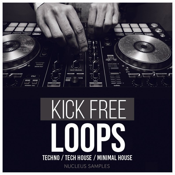 Nucleus Samples Kick Free Loops