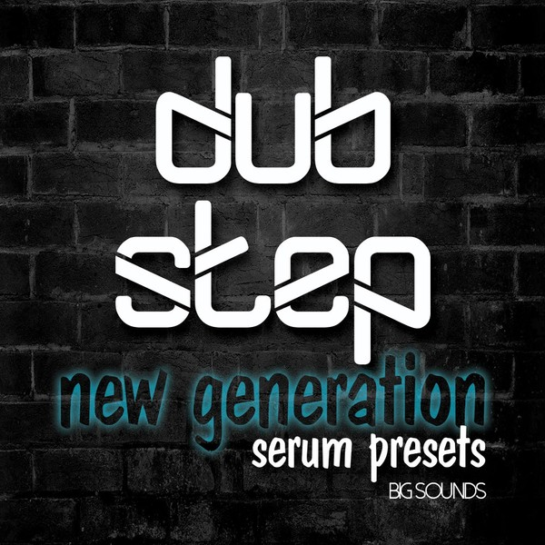 Big Sounds DubStep New Generation