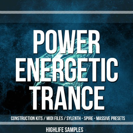 HighLife Samples Power Energetic Trance