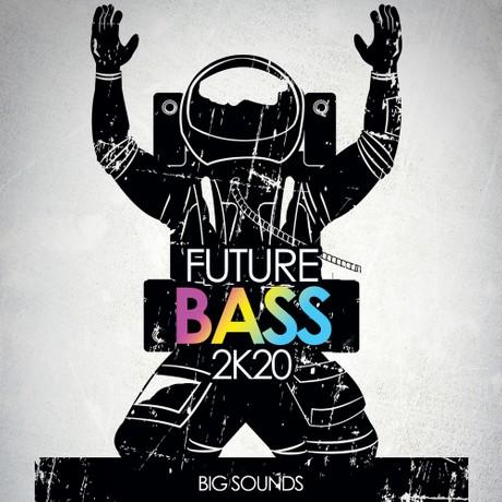 Big Sounds Future Bass 2K20