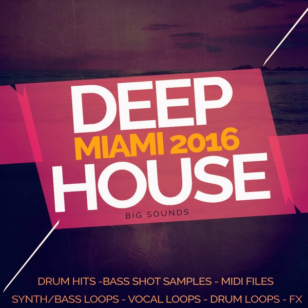 Big Sounds Deep House Miami 2016