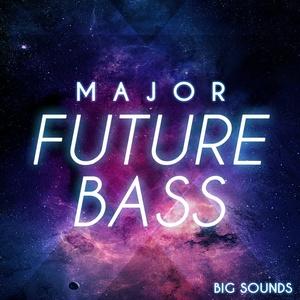 Big Sounds Major Future Bass