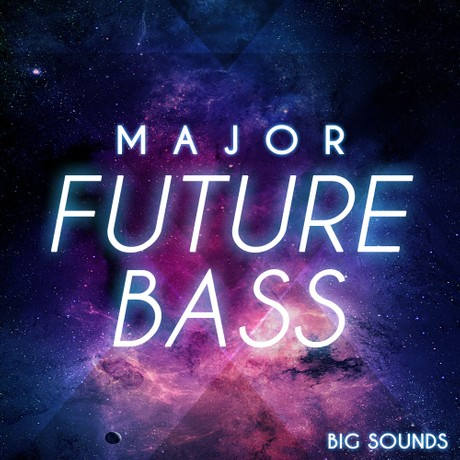 Big Sounds Major Future Bass