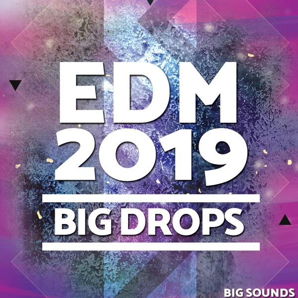 EDM 2019 Big Drops