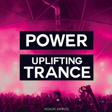 HighLife Samples Power Uplifting Trance