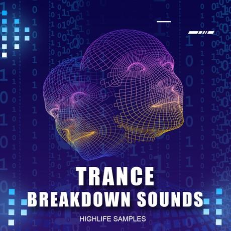 HighLife Samples Trance Breakdown Sounds
