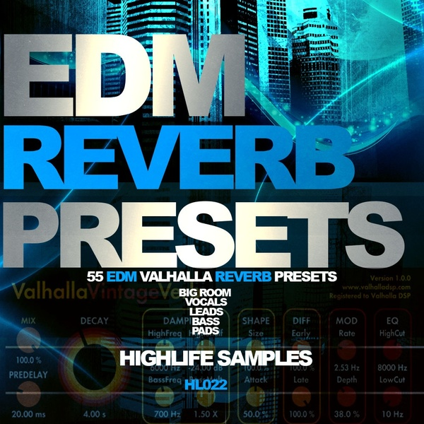 HighLife Samples EDM Reverb Presets