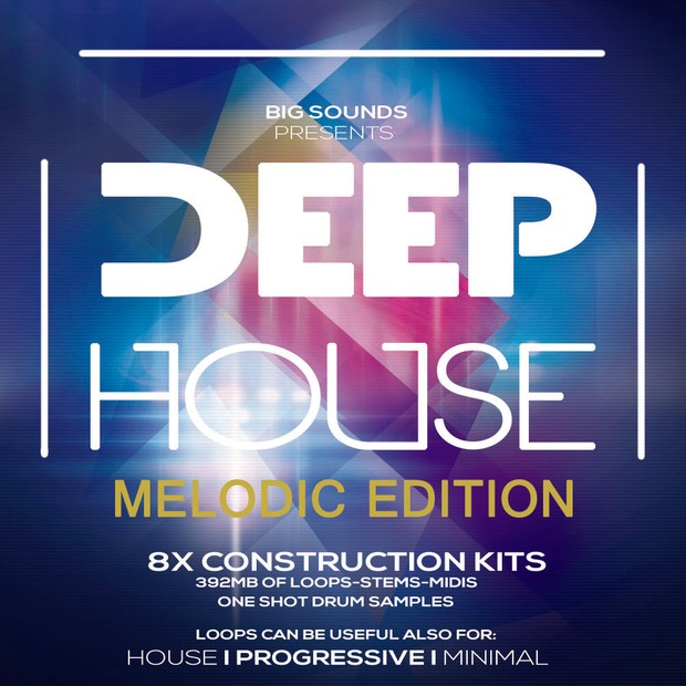 Big Sounds Deep House Melodic Edition