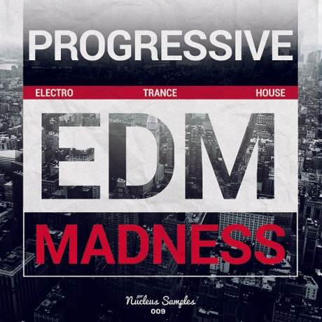 Nucleus Samples Progressive EDM Madness