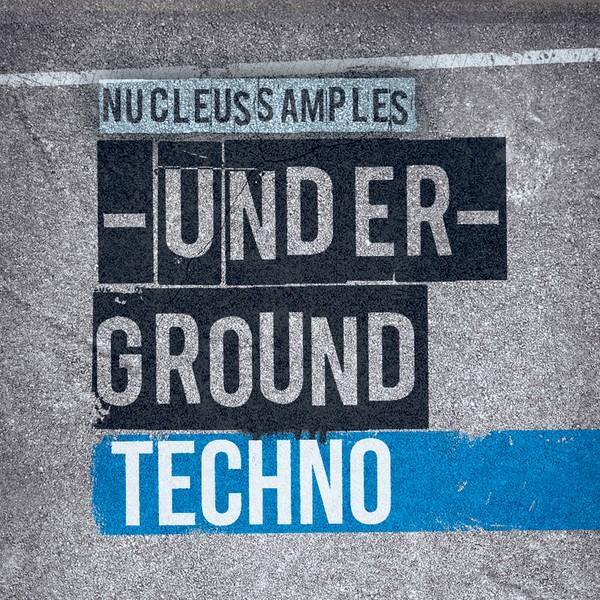 Nucleus Samples Underground Techno
