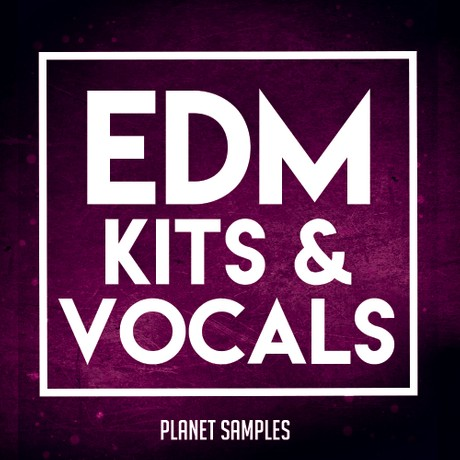 Planet Samples EDM Kits & Vocals