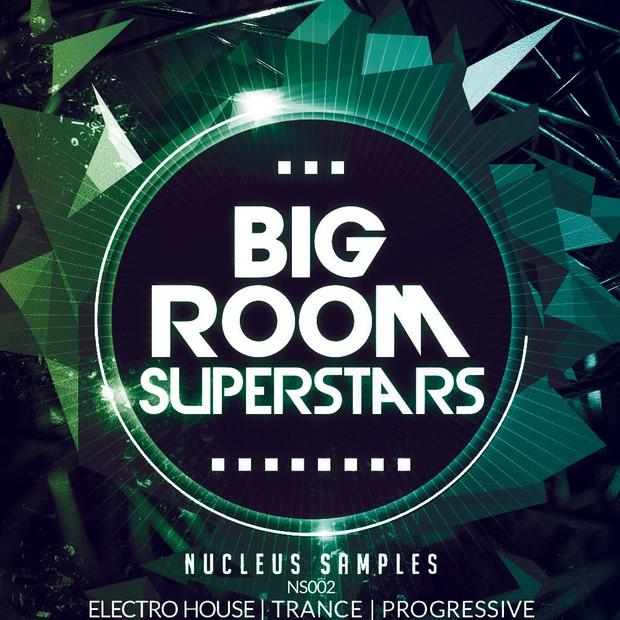 Nucleus Samples Big Room Superstars