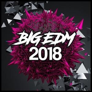Big Sounds Big EDM 2018