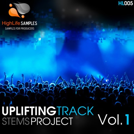 HighLife Samples Uplifting Track Stems Project Vol.1