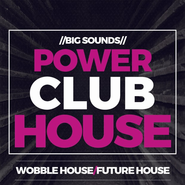 Big Sounds Power Club House