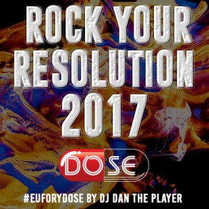 Rock Your Resolution 2017 -  DOSE