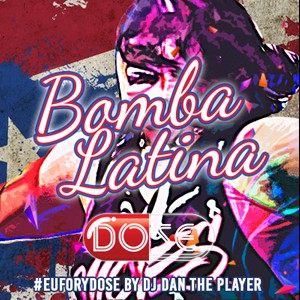 Bomba Latina - DOSE