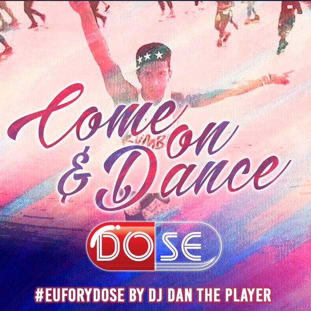 Come on and Dance - DOSE