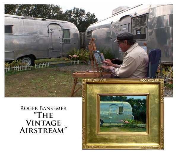 Vintage Airstream - Painting demonstration by Roger Bansemer