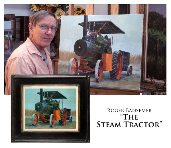 The Steam Tractor - Painting demonstration by Roger Bansemer
