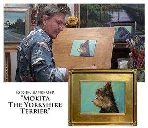 Mokita The Yorkshire Terrier - Painting demonstration by Roger Bansemer