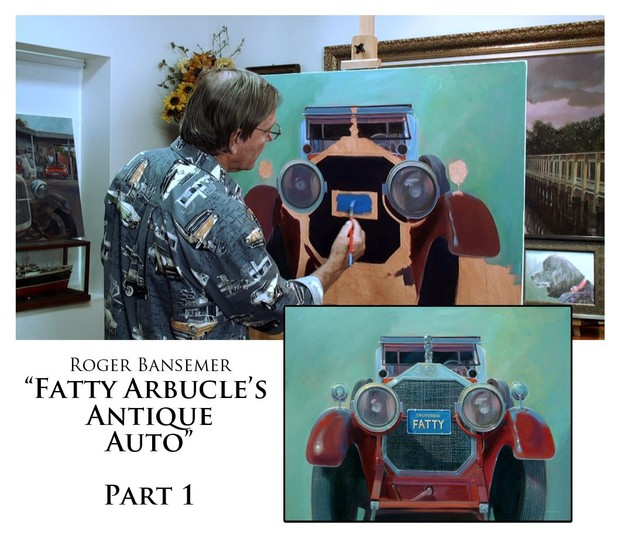 Fatty Arbuckle's Antique Auto - PART 1 - Painting demonstration by Roger Bansemer