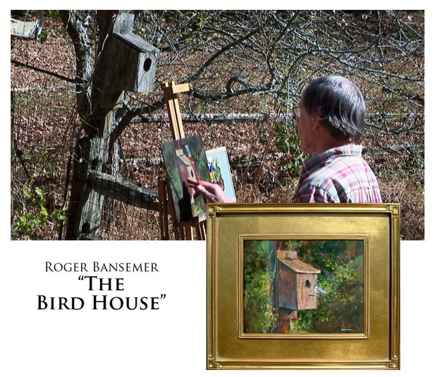 The Bird House - Painting demonstration by Roger Bansemer