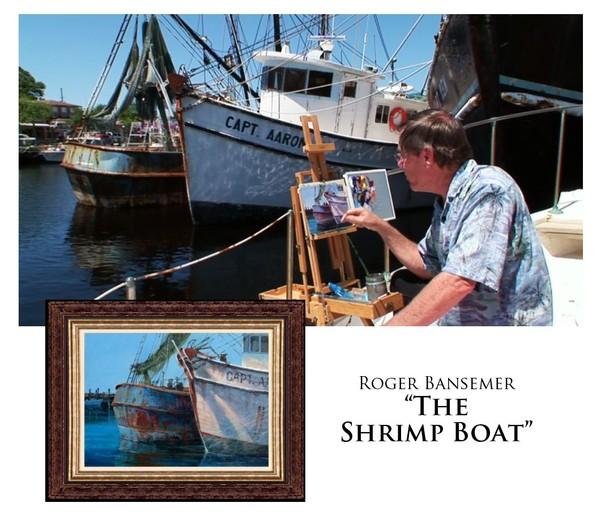 Shrimp Boat - Painting demonstration by Roger Bansemer