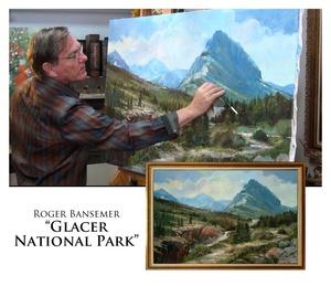 Glacier National Park - Painting demonstration by Roger Bansemer