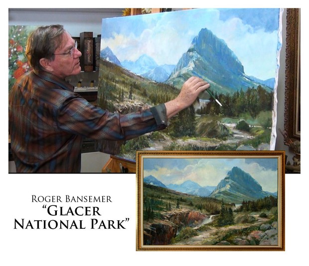 Glacier National Park - Painting demonstration by Roger Bansemer