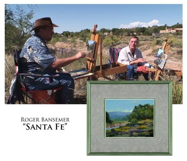 Santa Fe - Painting demonstration by Roger Bansemer & David Darrow