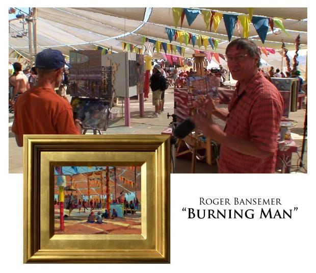 Burning Man at Center Camp - Painting demonstration by Roger Bansemer