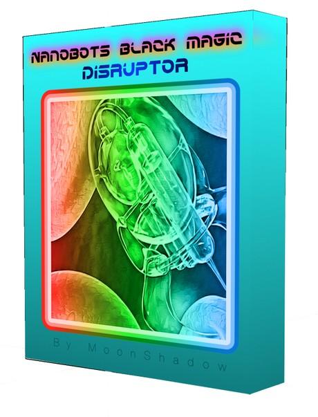 Nanobot Black Magic Disruptor